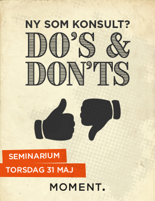 Ny som konsult – do's and don'ts