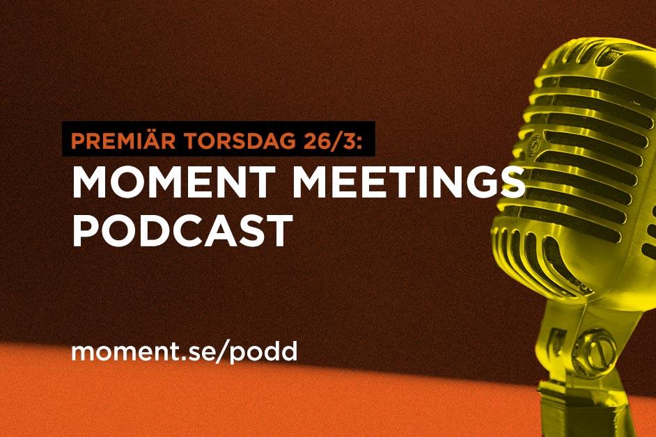 Moment meetings - podd