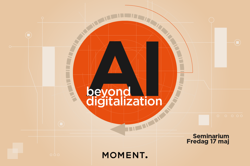 AI - beyond digitalization