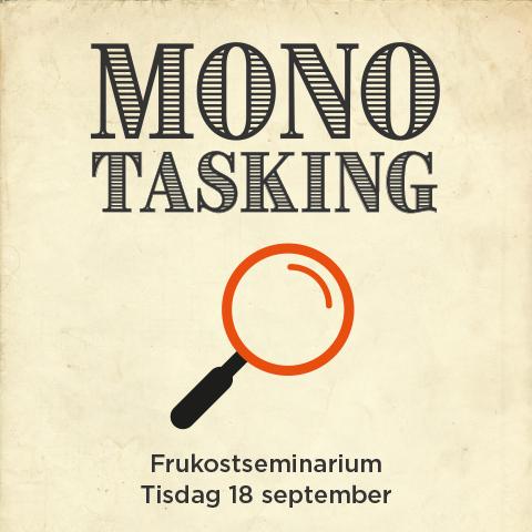 Moment Meeting: Monotasking