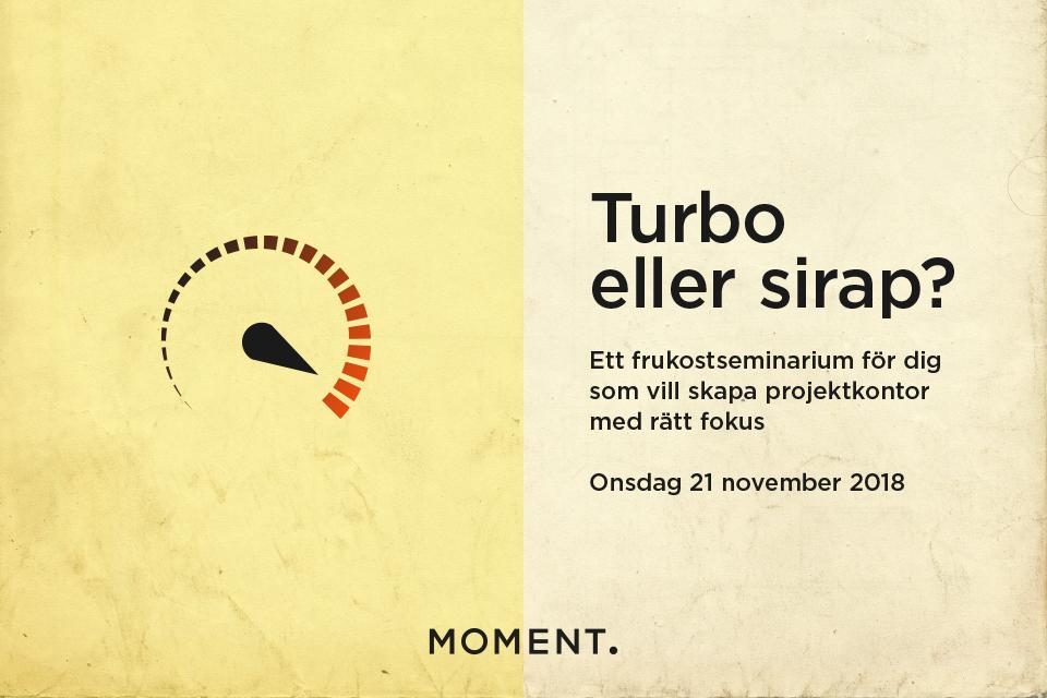 Projektkontor - turbo eller sirap