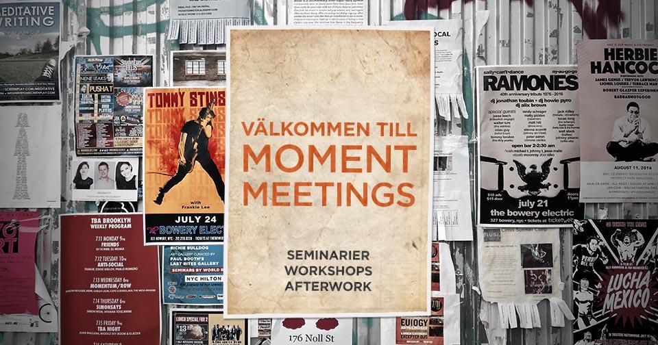 Moment meetings