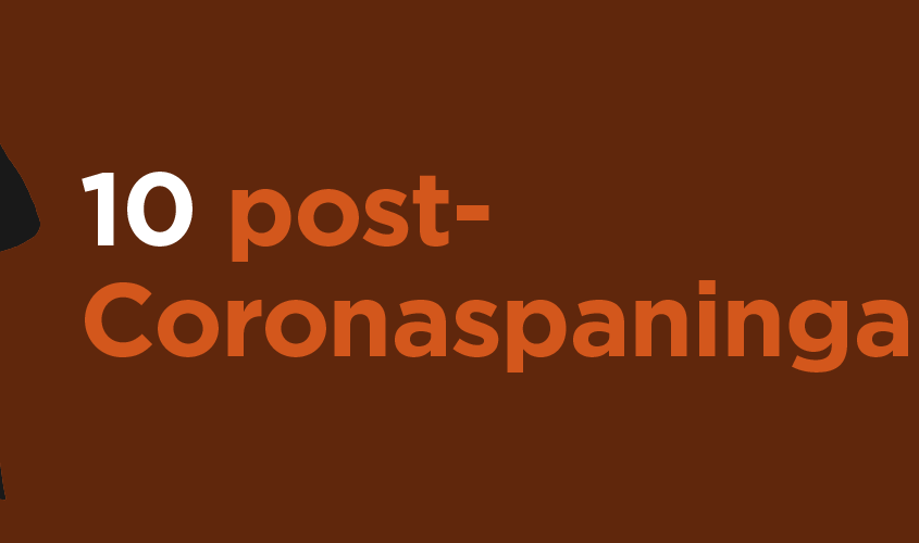 10 post-corona-spaningar
